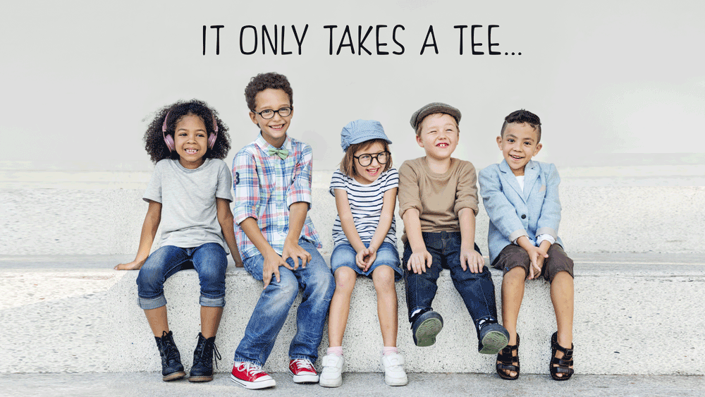 It only takes a tee